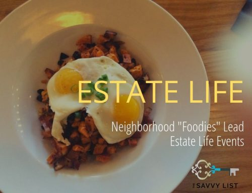 "Neighborhood ""Foodies"" Lead Estate Life Events"